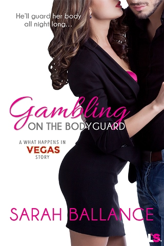 GAMBLING ON THE BODYGUARD by Sarah Ballance : Review