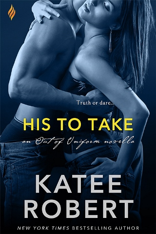 HIS TO TAKE by Katee Robert: Review