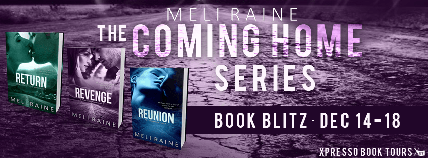 COMING HOME SERIES by Meli Raine: Blitz