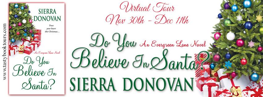 DO YOU BELIEVE IN SANTA? by Sierra Donovan: Excerpt & Giveaway