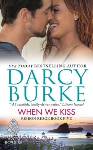 WHEN WE KISS by Darcy Burke: Review & Excerpt