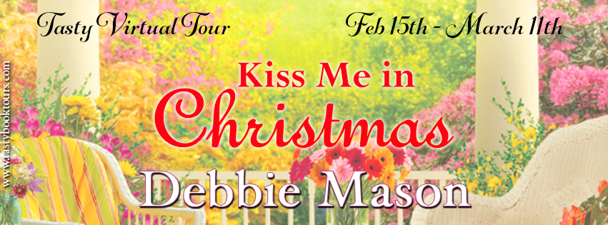 KISS ME IN CHRISTMAS by Debbie Mason: Review & Giveaway