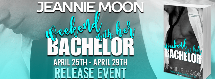 WEEKEND WITH HER BACHELOR by Jeannie Moon: Release Spotlight