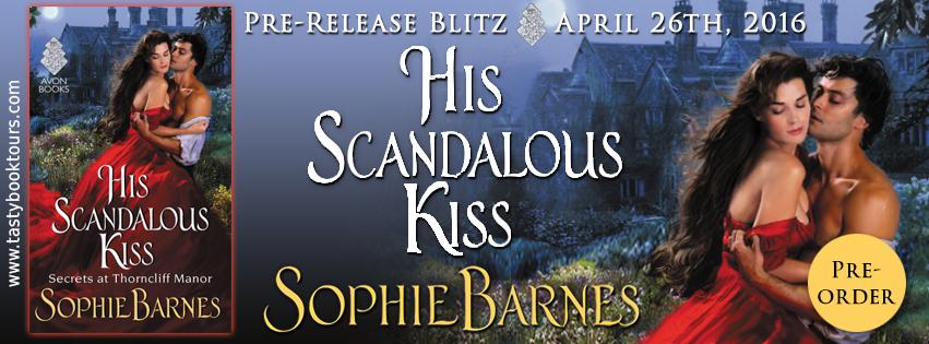 HIS SCANDALOUS KISS by Sophie Barnes: Pre-Release Spotlight