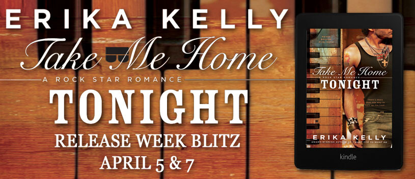 TAKE ME HOME TONIGHT by Erika Kelly: Release Spotlight