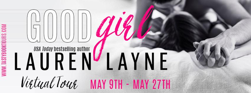 GOOD GIRL by Lauren Layne: Excerpt & Giveaway
