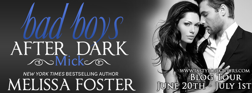 BAD BOYS AFTER DARK: MICK by Melissa Foster: Review