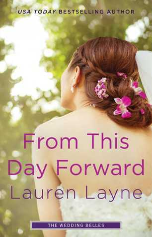 FROM THIS DAY FORWARD by Lauren Layne: Review