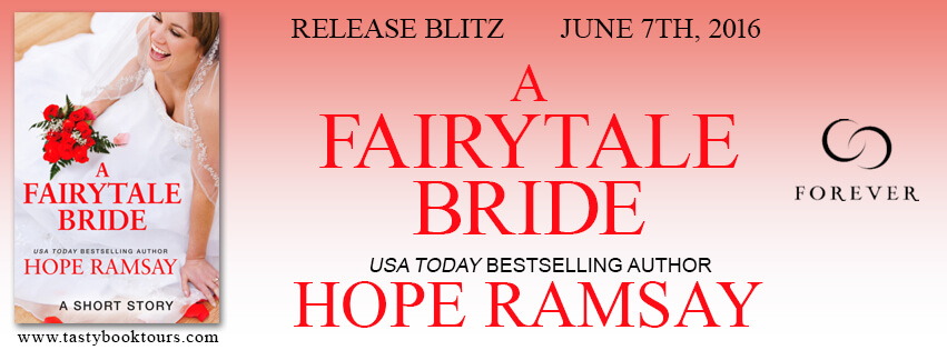 A FAIRY TALE BRIDE by Hope Ramsay: Release Spotlight