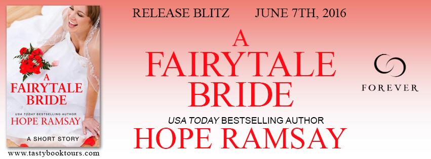 A FAIRY TALE BRIDE by Hope Ramsay: Release Spotlight