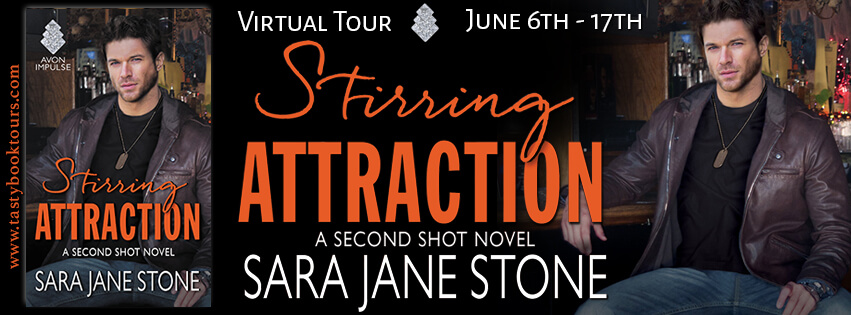 STIRRING ATTRACTION by Sara Jane Stone: Excerpt & Giveaway