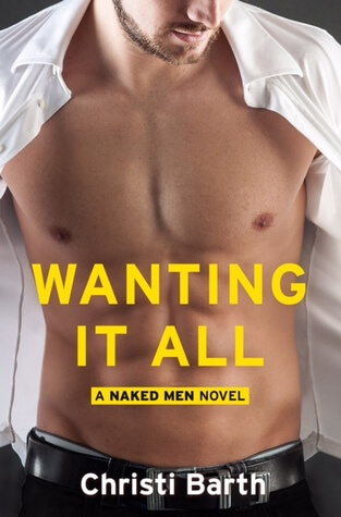 WANTING IT ALL by Christi Barth: Review