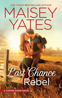 LAST CHANCE REBEL by Maisey Yates: Review & Giveaway