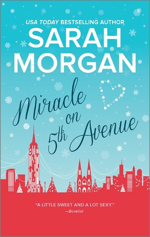 MIRACLE ON 5th AVENUE by Sarah Morgan: Review & Giveaway