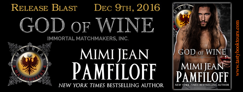 GOD OF WINE by Mimi Jean Pamfiloff: Release Blast
