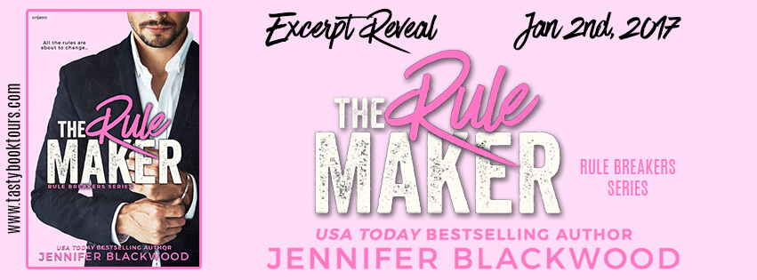 THE RULE MAKER by Jennifer Blackwood: Exclusive Excerpt & Giveaway