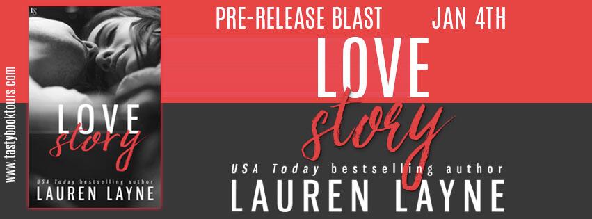 LOVE STORY by Lauren Layne: Pre-Release Blitz