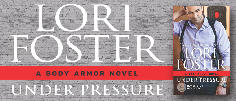 UNDER PRESSURE by Lori Foster: Review, Excerpt & Giveaway
