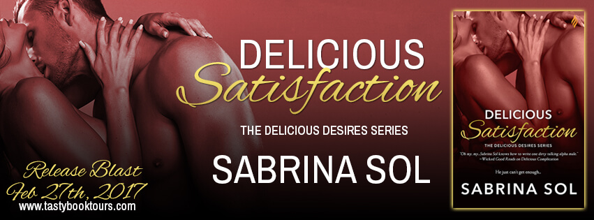 DELICIOUS SATISFACTION by Sabrina Sol: Release Spotlight