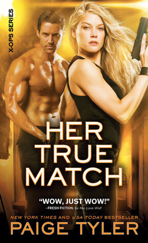 HER TRUE MATCH by Paige Tyler: Review