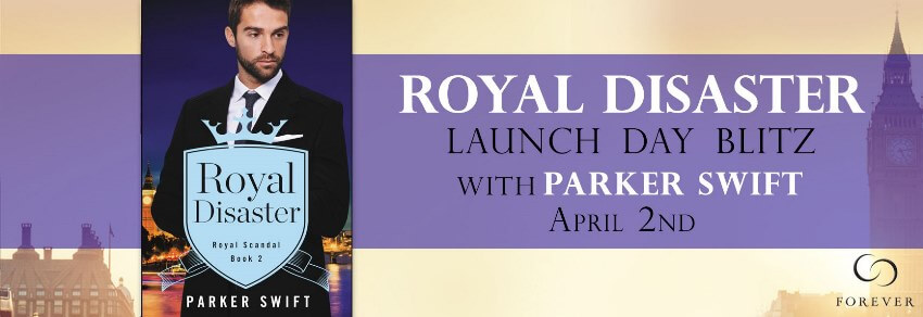 ROYAL DISASTER by Parker Swift : Release Spotlight