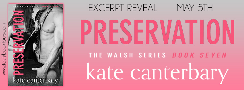 PRESERVATION by Kate Canterbary: Excerpt Reveal & Giveaway