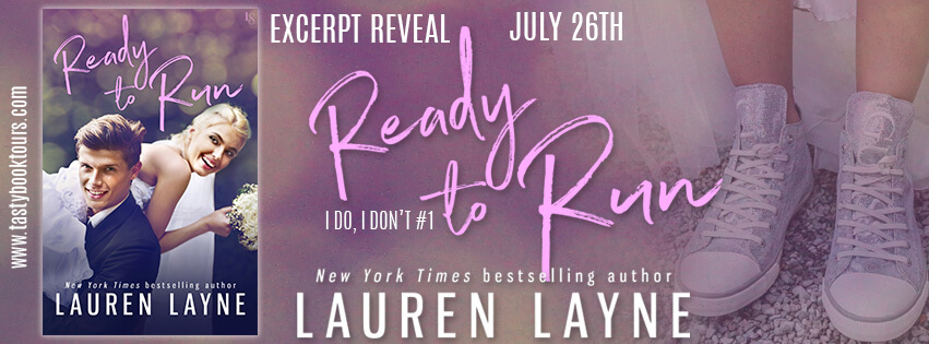 READY TO RUN by Lauren Layne: Excerpt Reveal