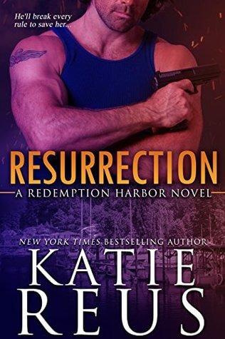 RESURRECTION by Katie Reus: Review, Excerpt & Giveaway