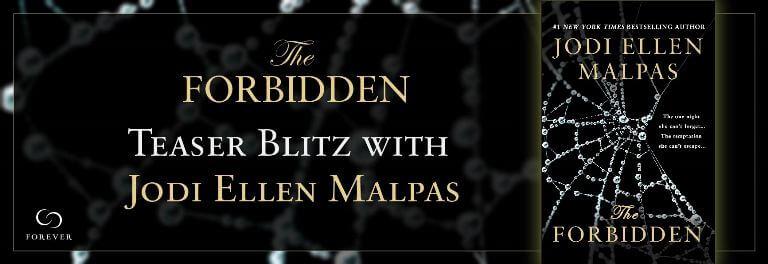 THE FORBIDDEN by Jodi Ellen Malpas: Preview & ARC Giveaway
