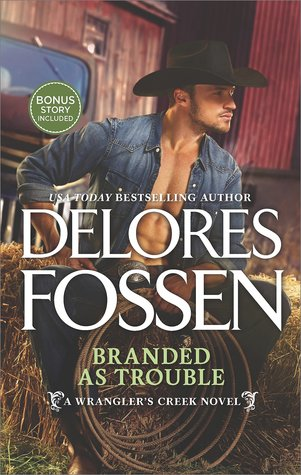 BRANDED AS TROUBLE by Delores Fossen: Review