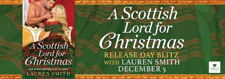 A SCOTTISH LORD FOR CHRISTMAS by Lauren Smith: Release Spotlight & Giveaway