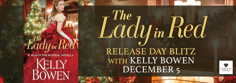 THE LADY IN RED by Kelly Bowen: Release Spotlight & Giveaway