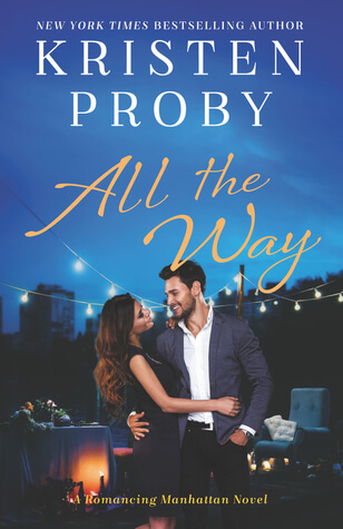 ALL THE WAY by Kristen Proby: Review