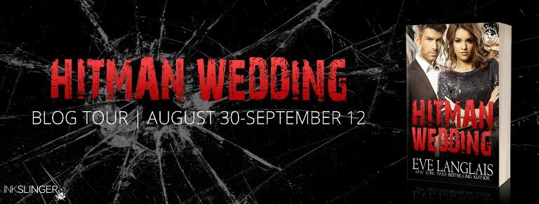 HITMAN WEDDING by Eve Langlais: Excerpt & Giveaway