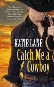 Catch-Me-a-Cowboy1
