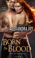 BORN IN BLOOD by Alexandra Ivy: Review