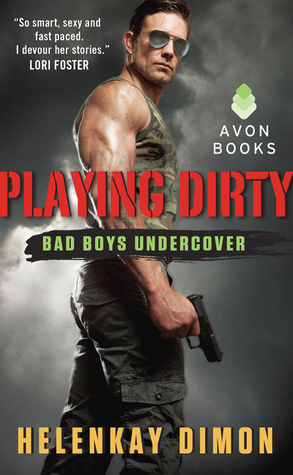 PLAYING DIRTY by HelenKay Dimon: ARC Review & Giveaway