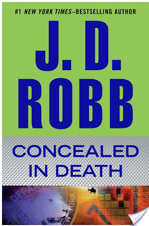 CONCEALED IN DEATH by J. D. Robb: Review
