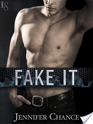 FAKE IT by Jennifer Chance: ARC Review