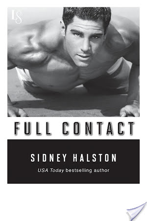 FULL CONTACT by Sidney Halston: Blog Tour – Review & Excerpt