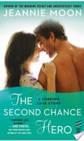 THE SECOND CHANCE HERO by Jeannie Moon: Review