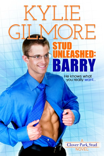 STUD UNLEASHED: BARRY by Kylie Gilmore – Blitz Excerpt & Giveaway