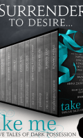 TAKE ME: Twelve Tales of Dark Possession Boxed Set by Various Authors: Book Blitz & Giveaway