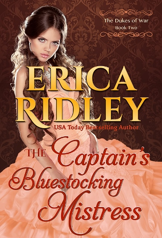 THE CAPTAIN'S BLUESTOCKING MISTRESS by Erica Ridley: Excerpt & Giveaway