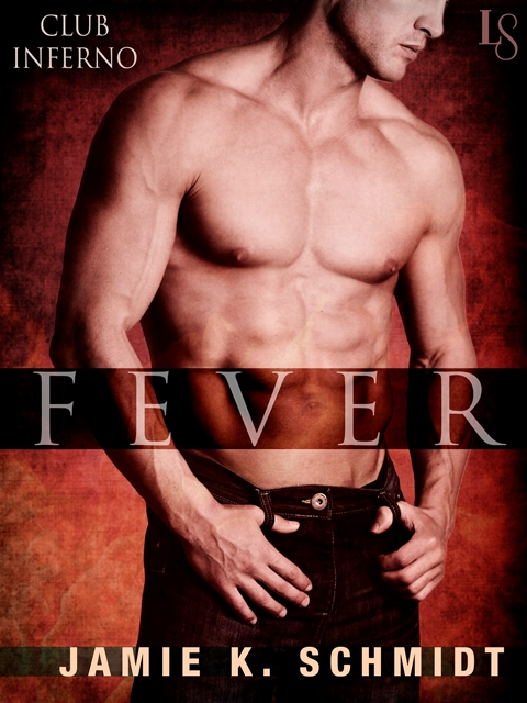 Beating the Winter Blues with Fever (Club Inferno #3) By  Jamie K. Schmidt: Guest Post & Giveaway