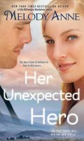 HER UNEXPECTED HERO by Melody Anne: Review