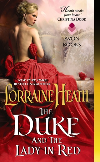 THE DUKE AND THE LADY IN RED by Lorraine Heath: Excerpt & Giveaway