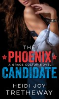 THE PHOENIX CANDIDATE by Heidi Joy Tretheway: Review