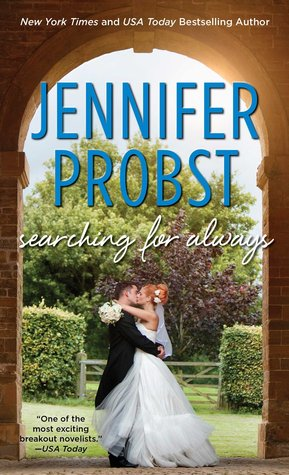 SEARCHING FOR ALWAYS by Jennifer Probst: Review & Giveaway