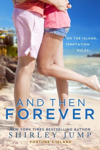 AND THEN FOREVER by Shirley Jump: Review